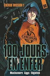 vignette de 'Cherub (Bande dessinée) n° 1<br /> 100 jours en enfer : Cherub, 1 (Robert Muchamore)'