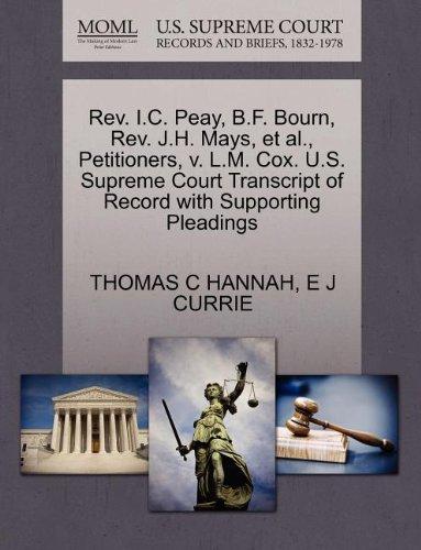 REV. I.C. Peay, B.F. Bourn, REV. J.H. Mays, et al, Petitioners, V. L.M. Cox. U.S. Supreme Court Transcript of Record with Supporting Pleadings