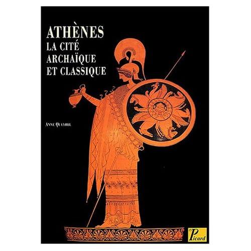 Athènes : La cité archaïque et classique du VIIIe siècle à la fin du Ve siècle
