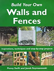 Build Your Own Outdoor Walls and Fences (Build Your Own S.)