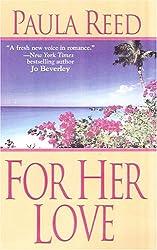 For Her Love (Zebra Historical Romance)