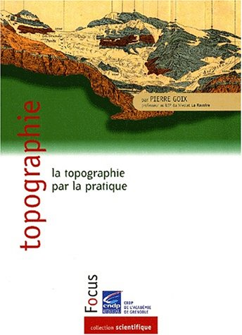 Topographie : La topographie par la pratique