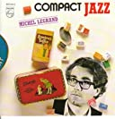 Compact Jazz - Michel Legrand