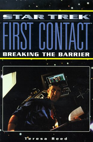 Star Trek, First Contact : breaking the barrier