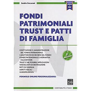 Fondi Patrimoniali Trust E Patti Di Famiglia
