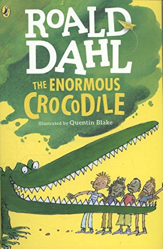 The Enormous Crocodile (Dahl Fiction) par Roald Dahl