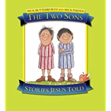 The Two Sons: Stories Jesus Told