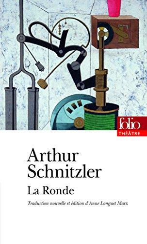 La Ronde: Dix dialogues par Arthur Schnitzler