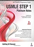 Usmle Step 1 Platinum Notes (The Complete Preparatory Guide)