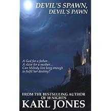 Devil's Spawn, Devil's Pawn