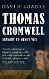 Thomas Cromwell: Servant to Henry VIII