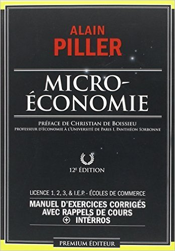 Microéconomie de Alain Piller,Christian de Boissieu (Préface) ( 23 octobre 2013 )