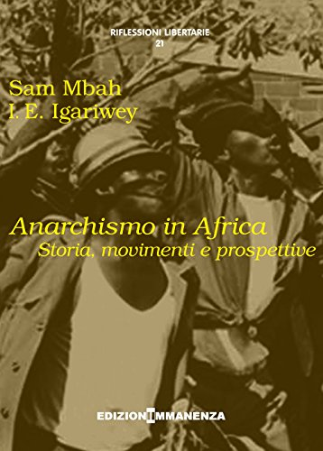 Anarchismo in Africa. Storia, movimenti e prospettive