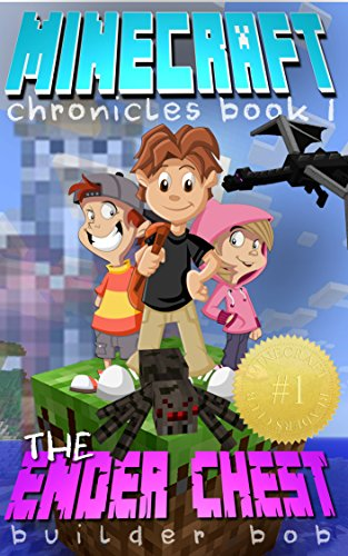 minecraft-chronicles-the-ender-chest-an-unofficial-minecraft-books-for-kids-minecraft-books-minecraf