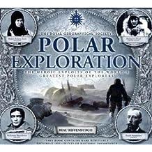 Polar Exploration: The Royal Geographical Society