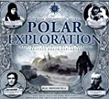 Polar Exploration, in Association with the Royal Geographical Society