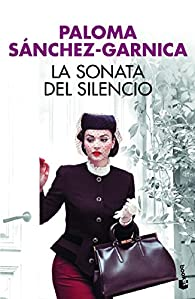 La sonata del silencio par Paloma Sánchez-Garnica