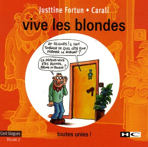 Vive les blondes : Tome 2, toutes unies !