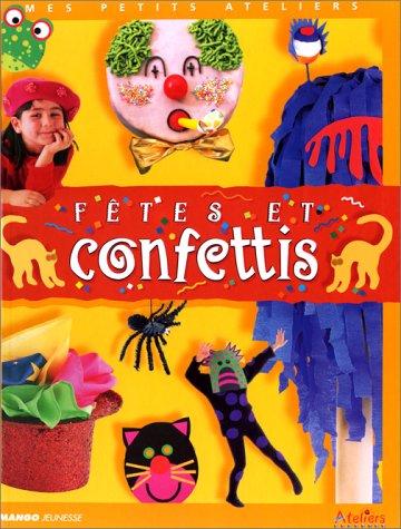 Fêtes et confettis