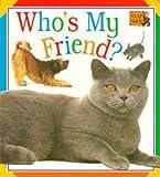 Who's My Friend?: Animal Chunk (Snap Shot)
