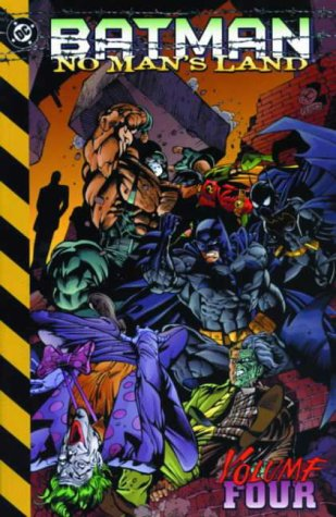 Batman : No Man's Land - Vol. 4 ( DC Comics ): Bk.4