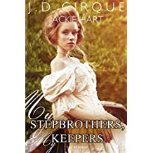 My Stepbrothers, My Keepers: The Wedding (Historical Menage)