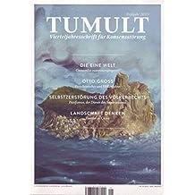 Tumult. Frühjahr 2015: Vierteljahresschrift für Konsensstörung