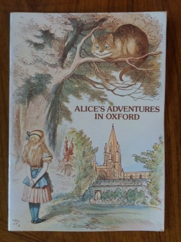 Alice's Adventures in Oxford (Pitkin pride of Britain books and colour souvenirs)