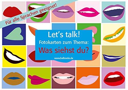 """Let's Talk! Fotokarten """"Was siehst du?"""": 25 farbige Fotobildkarten. Für den Sprachunterricht in jeder Sprache geeignet. (Let's talk about Cards / ... incl. Booklet mit Spielanleitung)"""
