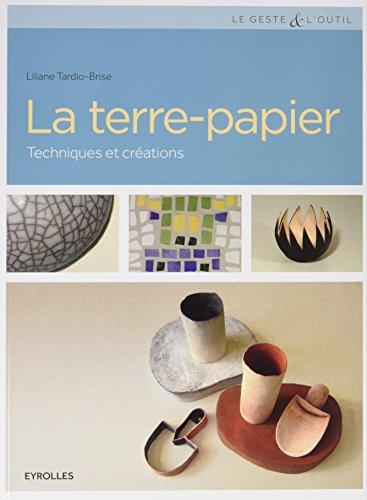 La Terre-Papier: Techniques et créations.