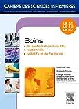 Soins de confort et de bien-être - Soins relationnels - Soins palliatifs et de fin de vie: Unités d'enseignements 4.1, 4.2, 4.7