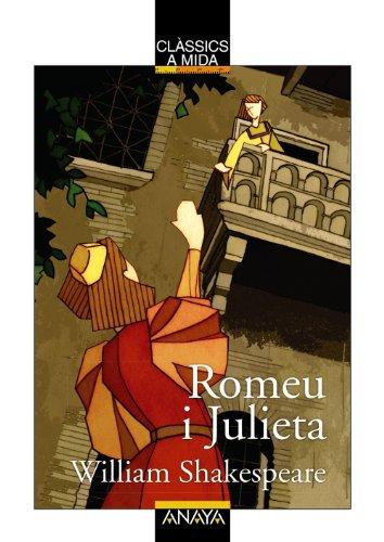 Romeu i Julieta (Clásicos - Clásicos A Medida (C. Valenciana)) por William Shakespeare