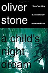 A Child's Night Dream: A Novel by Oliver Stone (1998-09-15)