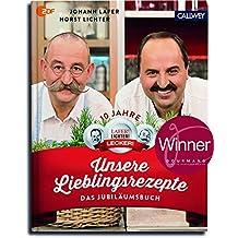 Unsere Lieblingsrezepte: Das Jubiläumsbuch