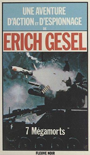 Livres 7 mégamorts: Espionnage et géopolitique pdf