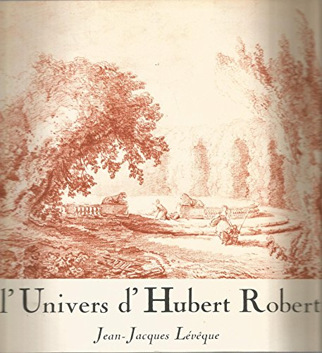 L'Univers d'Hubert Robert