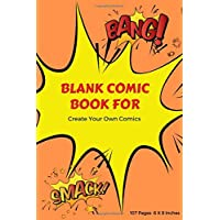 Blank Comic Book For Create Your Own Comics: 107 Pages, For Kids Draw And Write-Teens or Adults Talent and Creativity with This Lots of Pages Comic ... Small Size Print 6 X 9 Inches (Volume 3)