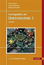 Grundgebiete der Elektrotechnik Band 3: Aufgaben