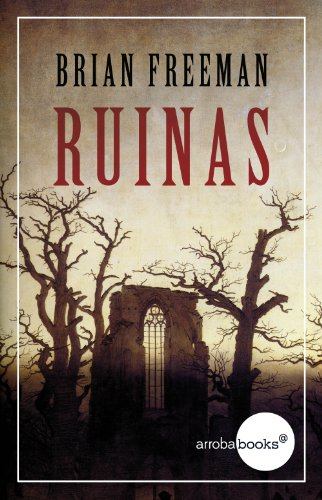 Ruinas por Brian Freeman