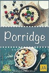 Porridge: Einfache Rezepte für ein gesundes Frühstück voller Energie. Lernen Sie Tipps und Tricks zu Oatmeal und Haferbrei