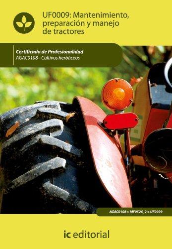 Mantenimiento, preparación y manejo de tractores. AGAC0108 por María Martínez González