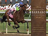 Image de Greatness and Goodness: Barbaro and His Legacy (English Edition)