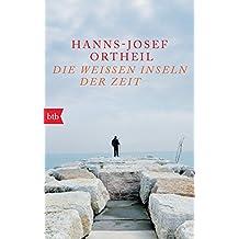 Die weißen Inseln der Zeit: Lektüren, Orte, Bilder.