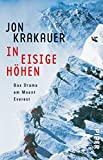 In eisige Höhen: Das Drama am Mount Everest - Jon Krakauer