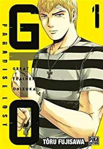 GTO Paradise Lost Edition simple Tome 1