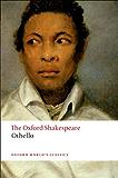 Othello: The Oxford Shakespeare: The Moor of Venice (Oxford World's Classics)