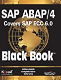 SAP ABAP / 4 (Covers SAP ECC 6.0) Black Book