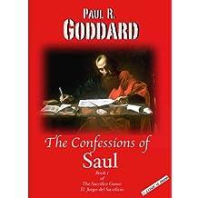 The Confessions of Saul (The Sacrifice Game: El Juego del Sacrificio Book 1)