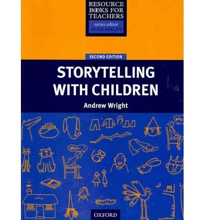 [(Storytelling with Children)] [ By (author) Andrew Wright ] [July, 2009]