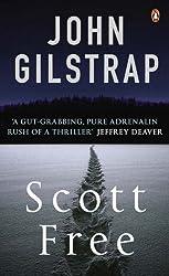 Scott Free by John Gilstrap (2004-09-30)